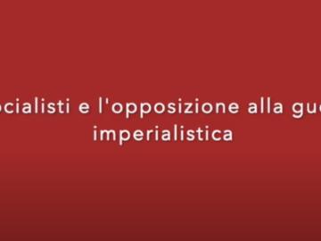 I socialisti e l'opposizione alla guerra imperialistica