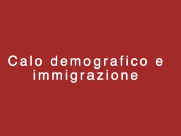 Calo demografico e Iimmigrazione