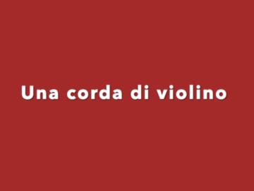 Una corda di violino